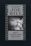 "Review – ""20th Century Ghosts"" by Joe Hill"