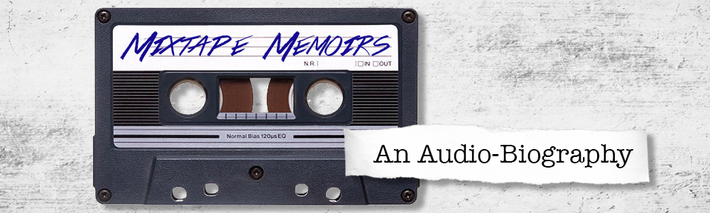 Mixtape Memoirs labelled cassette tape