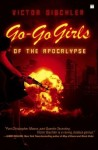"Review – ""Go-Go Girls of the Apocalypse"" by Victor Bischler"